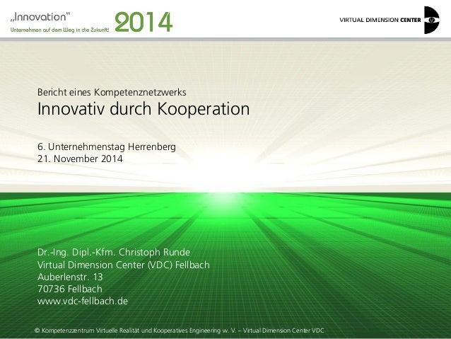 © Kompetenzzentrum Virtuelle Realität und Kooperatives Engineering w. V. – Virtual Dimension Center VDC  Bericht eines Kom...