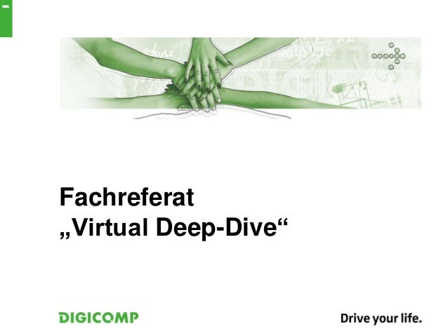 "Fachreferat""Virtual Deep-Dive""1"