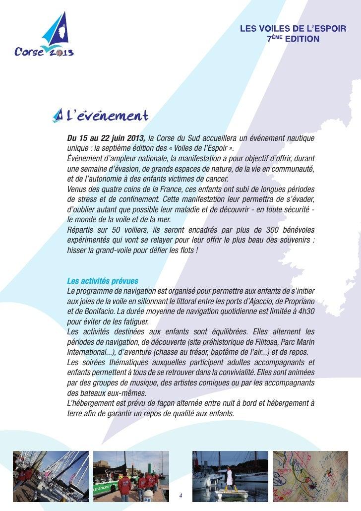 '     'L'evenementDu 15 au 22 juin 2013,laCorseduSudaccueilleraunévénementnautiqueunique:laseptièmeéditionde...