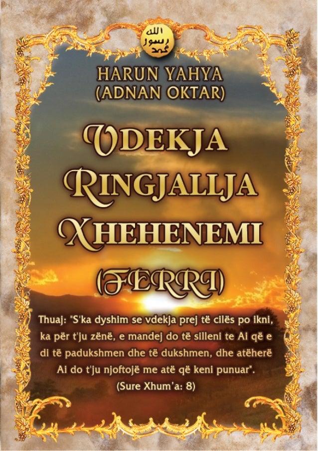PËR AUTORIN    The author, ëho ërites under the pen-name HARUN YAHYA, ëas born in Ankara in 1956. Having completed hisprim...