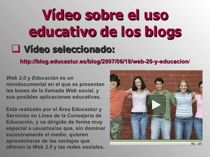 Vídeo sobre el uso educativo de los blogs Slide 2