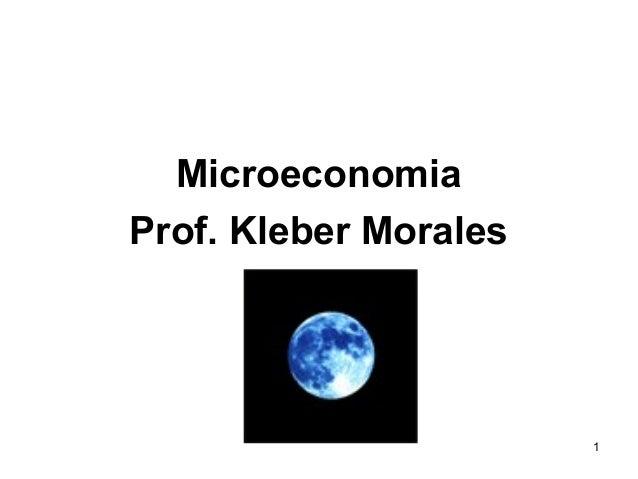 MicroeconomiaProf. Kleber Morales1