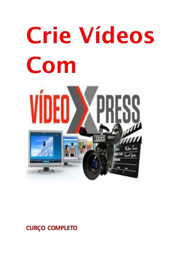 Crie Vídeos Com CURÇO COMPLETO