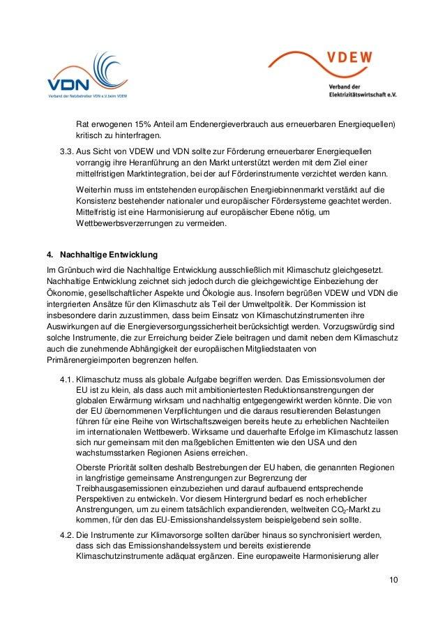 10 Rat erwogenen 15% Anteil am Endenergieverbrauch aus erneuerbaren Energiequellen) kritisch zu hinterfragen. 3.3. Aus Sic...