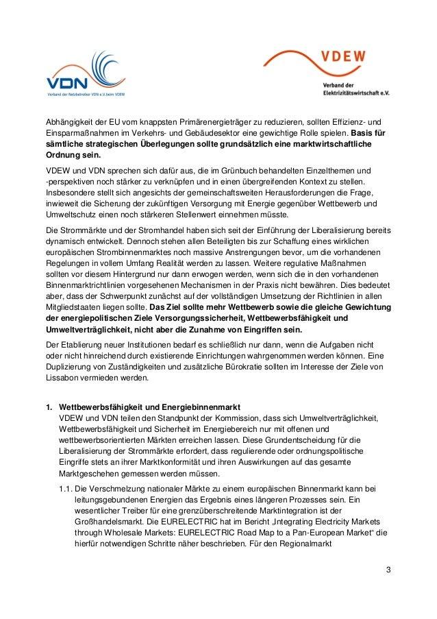 3 Abhängigkeit der EU vom knappsten Primärenergieträger zu reduzieren, sollten Effizienz- und Einsparmaßnahmen im Verkehrs...