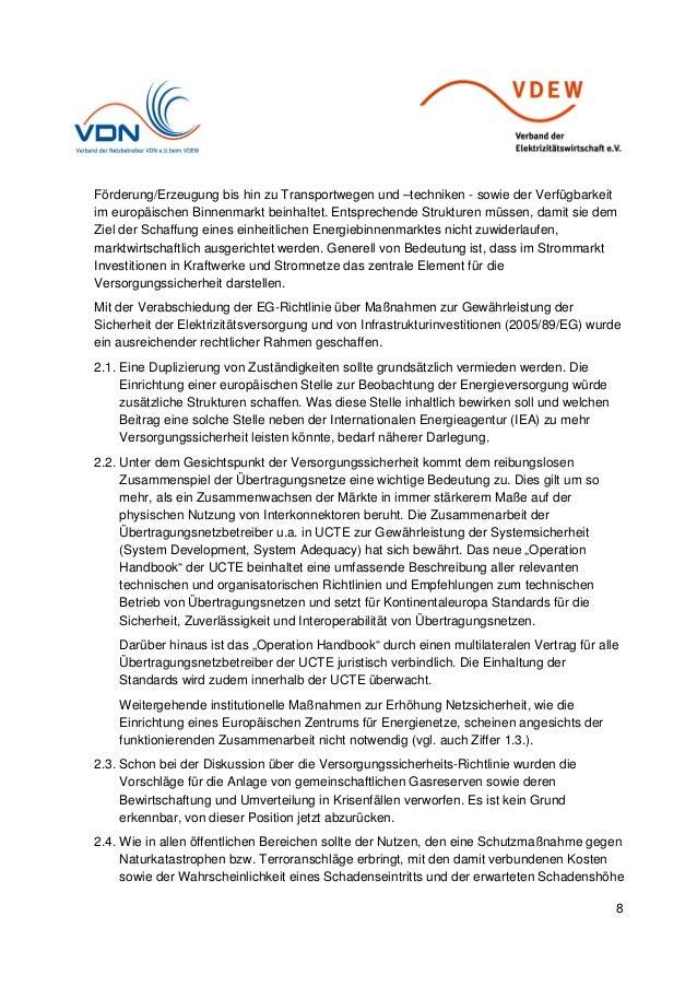 8 Förderung/Erzeugung bis hin zu Transportwegen und –techniken - sowie der Verfügbarkeit im europäischen Binnenmarkt beinh...