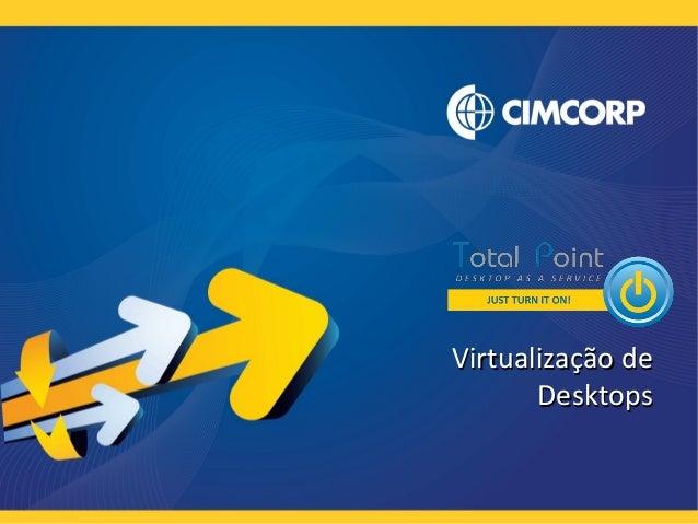 Virtualização deVirtualização de DesktopsDesktops