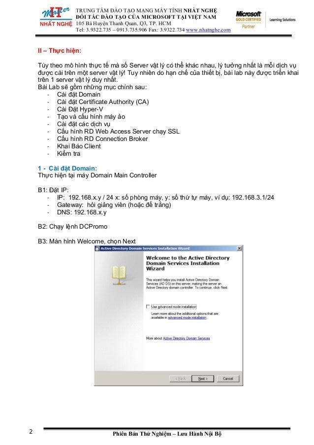 TRUNG TÂM ĐÀO TẠO MẠNG MÁY TÍNH NHẤT NGHỆ ĐỐI TÁC ĐÀO TẠO CỦA MICROSOFT TẠI VIỆT NAM 105 Bà Huyện Thanh Quan, Q3, TP. HCM ...