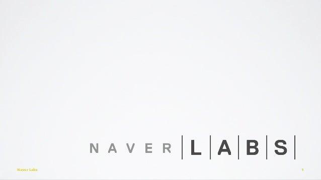 Naver Labs 1