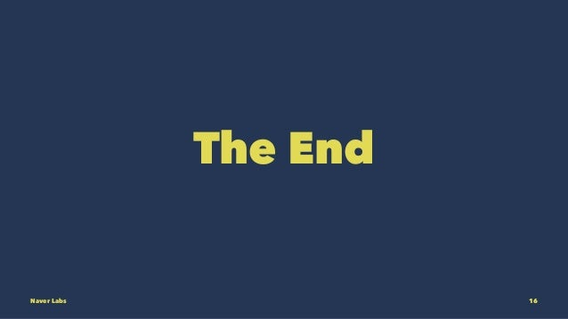 The End Naver Labs 16