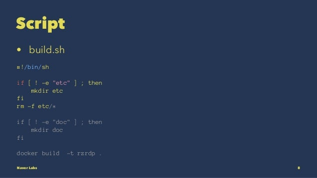 "Script • build.sh #!/bin/sh if [ ! -e ""etc"" ] ; then mkdir etc fi rm -f etc/* if [ ! -e ""doc"" ] ; then mkdir doc fi docker..."
