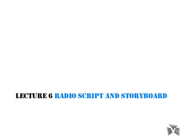 Radio Script And Storyboards