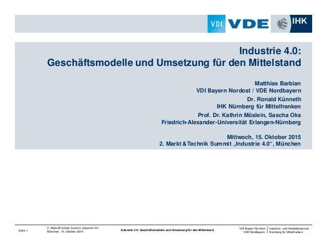 Industrie- und Handelskammer Nürnberg für Mittelfranken VDI Bayern Nordost VDE Nordbayern Seite 1 2. Markt&Technik Summit ...