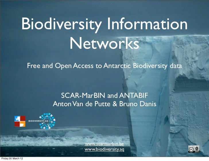 Biodiversity Information                       Networks                     Free and Open Access to Antarctic Biodiversity...