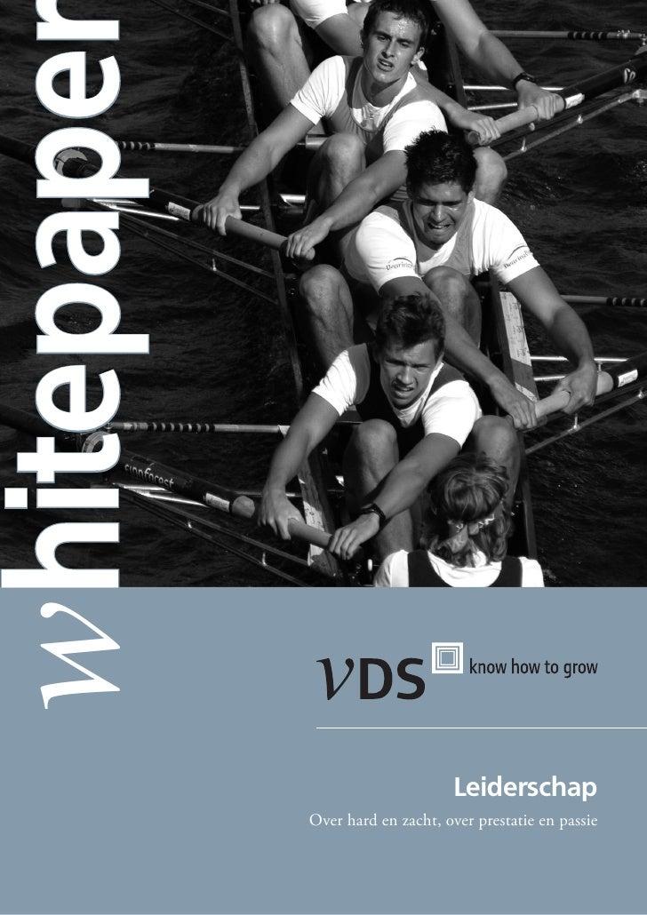 whitepape                                     Leiderschap             Over hard en zacht, over prestatie en passie
