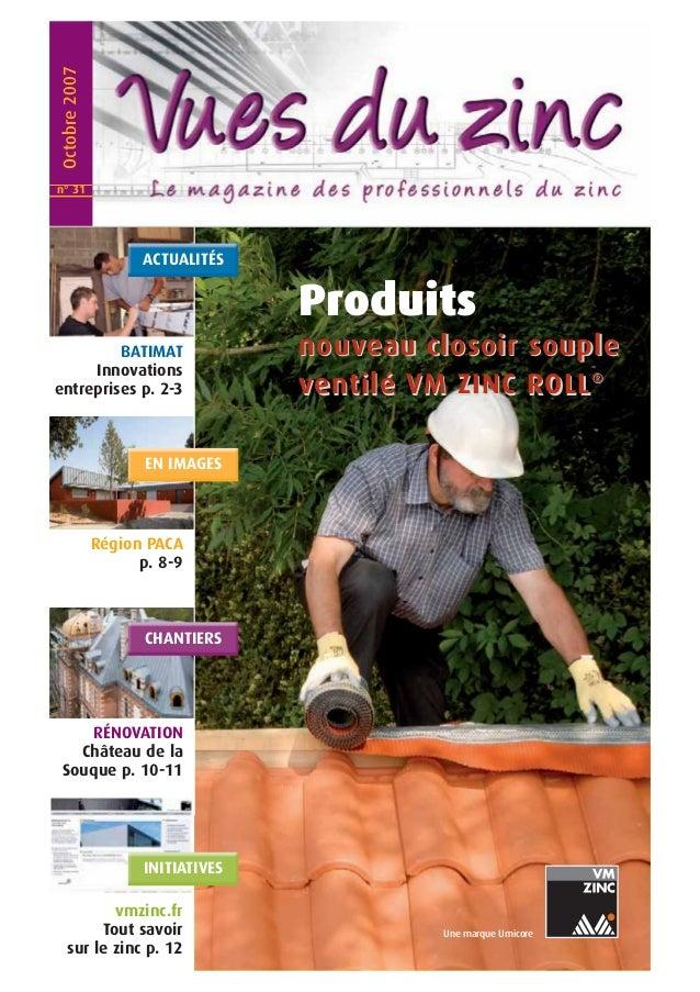 Produits  nouveau cllosoiirr souplle  venttiillé VM ZIINC ROLL®  Une marque Umicore  Octobre 2007  ACTUALITÉS  BATIMAT  In...