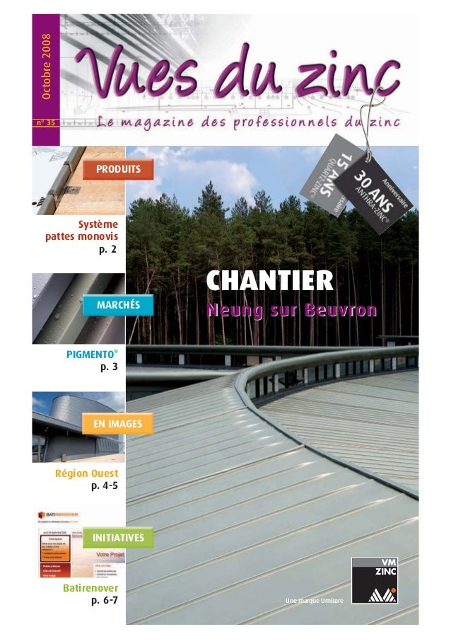 Une marque Umicore Octobre2008 PIGMENTO® p. 3 Batirenover p. 6-7 MARCHÉS EN IMAGES INITIATIVES PRODUITS Système pattes mon...