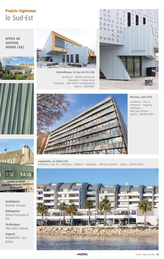 n°58 / Vues du Zinc • 5 Architecte Bonnet Teissier Entreprise Simon Fernand et Fils Technique VMZ Joint debout Aspect PIGM...