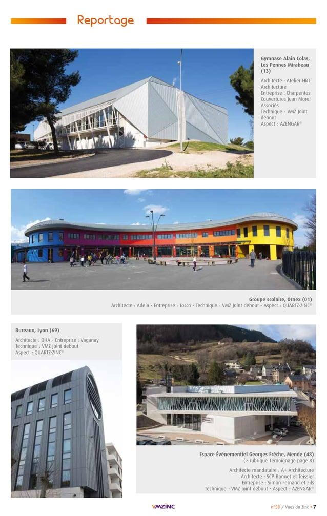 n°58 / Vues du Zinc • 7 Reportage Bureaux, Lyon (69) Architecte : DHA - Entreprise : Vaganay Technique : VMZ Joint debout ...