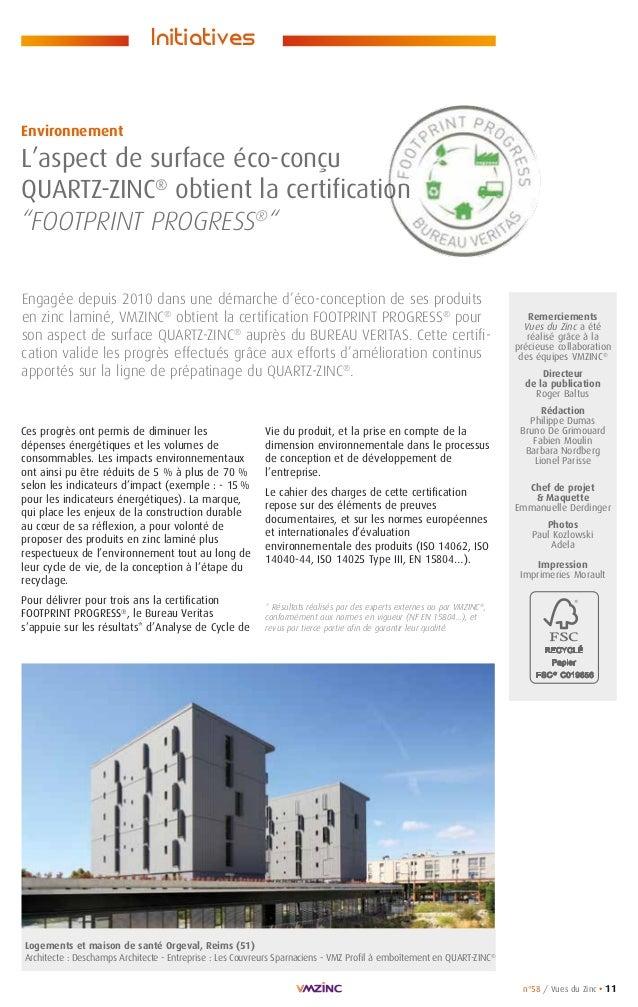 n°58 / Vues du Zinc • 11 Remerciements Vues du Zinc a été réalisé grâce à la précieuse collaboration des équipes VMZINC® D...