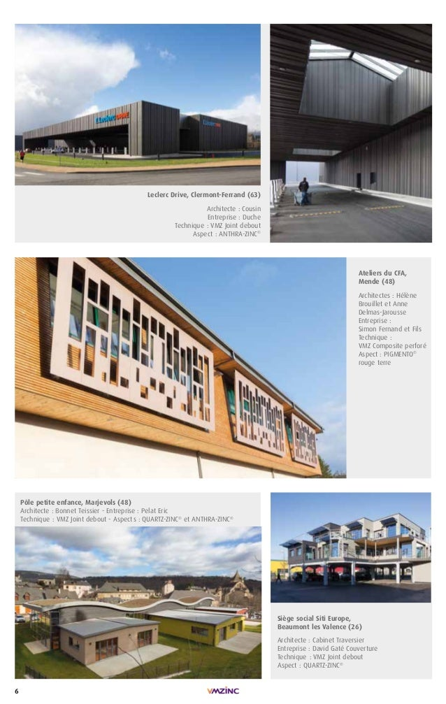 6 Leclerc Drive, Clermont-Ferrand (63) Architecte : Cousin Entreprise : Duche Technique : VMZ Joint debout Aspect : ANTHRA...
