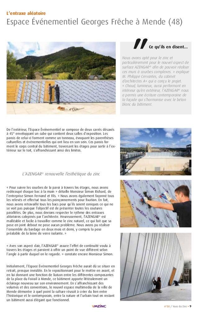 n°58 / Vues du Zinc • 9 L'entraxe aléatoire Espace Événementiel Georges Frêche à Mende (48) Nous avons opté pour le zinc e...