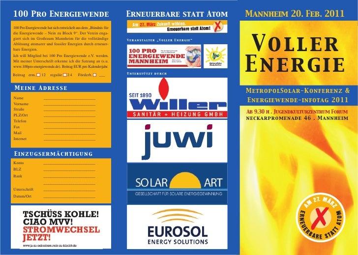 100 Pro Energiewende                                            Erneuerbare statt Atom          Mannheim 20. Feb. 2011100 ...