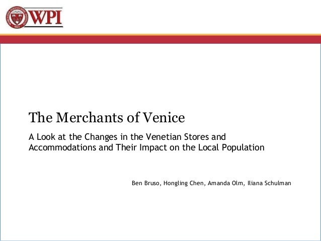 The Merchants of VeniceA Look at the Changes in the Venetian Stores andAccommodations and Their Impact on the Local Popula...