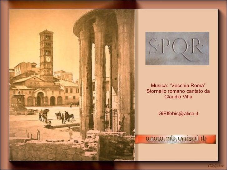 """Musica: """"Vecchia Roma"""" Stornello romano cantato da Claudio Villa [email_address]"""