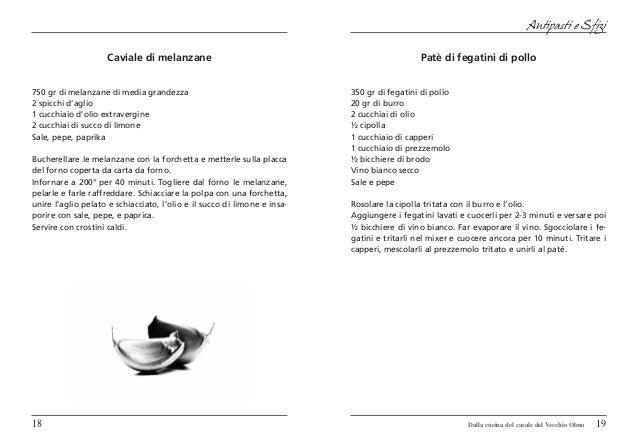 Antipasti e Sfizi                    Caviale di melanzane                                                    Patè di fegat...