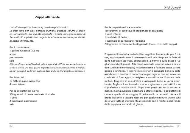 Primi piatti                            Zuppa alla SanteUno sfizioso piatto invernale, quasi un piatto unico              ...