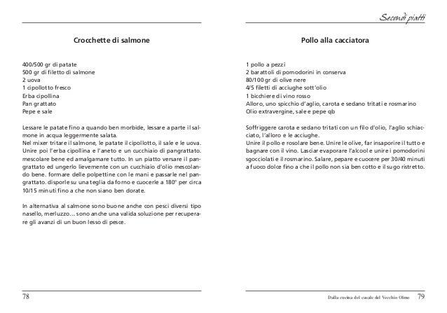 Secondi piatti                    Crocchette di salmone                                                         Pollo alla...
