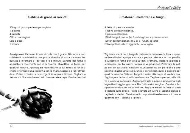 Antipasti e Sfizi                 Cialdine di grana ai carciofi                                          Crostoni di melan...