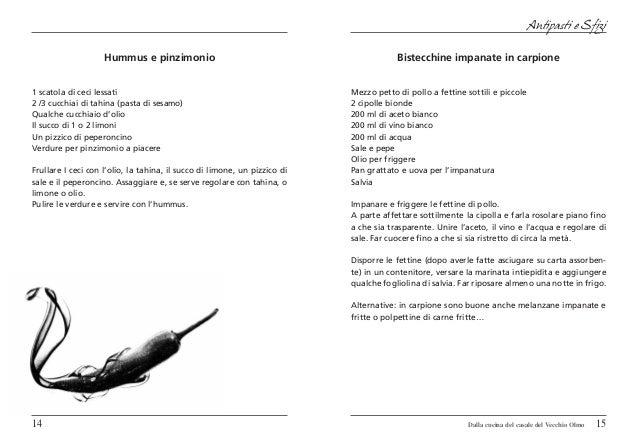 Antipasti e Sfizi                    Hummus e pinzimonio                                                Bistecchine impana...