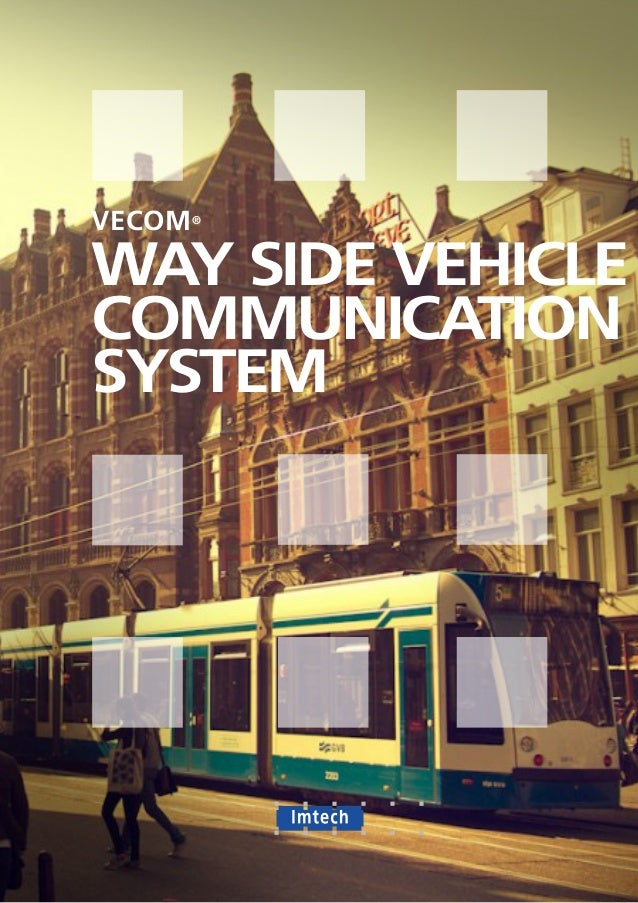 VECOM® WAY SIDE VEHICLE COMMUNICATION SYSTEM