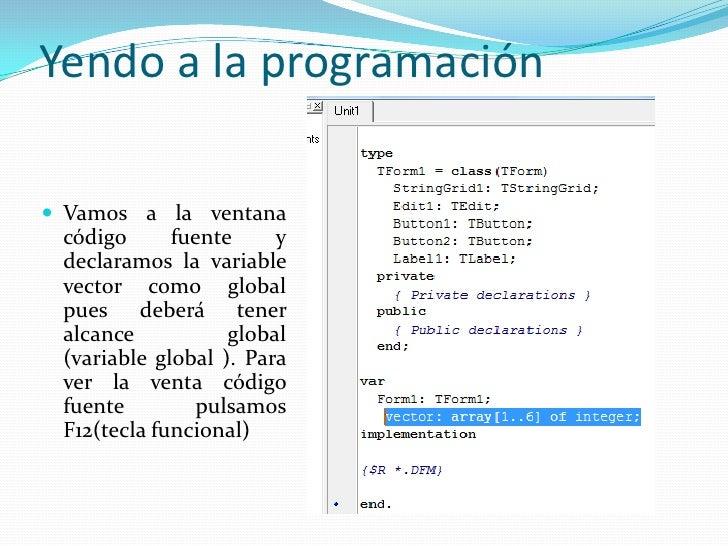 Cargando nuestro vector <br />Vemos las relaciones entre el botóndel formulario  y ventana códigofuente  y  el evento clik...