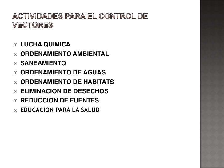    LUCHA QUIMICA   ORDENAMIENTO AMBIENTAL   SANEAMIENTO   ORDENAMIENTO DE AGUAS   ORDENAMIENTO DE HABITATS   ELIMINA...