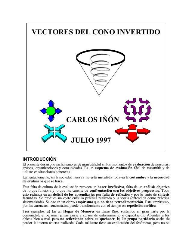 VECTORES DEL CONO INVERTIDO                             CARLOS IÑÓN                                JULIO 1997INTRODUCCIÓNE...