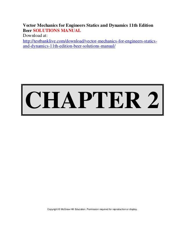 vector mechanics for engineers statics and dynamics 11th edition beer rh slideshare net statics and dynamics solution manual 13th edition engineering statics and dynamics solution manual