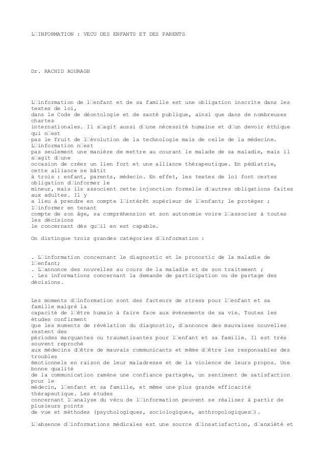 L'INFORMATION : VECU DES ENFANTS ET DES PARENTS  Dr. RACHID AOURAGH  L'information de l'enfant et de sa famille est une ob...
