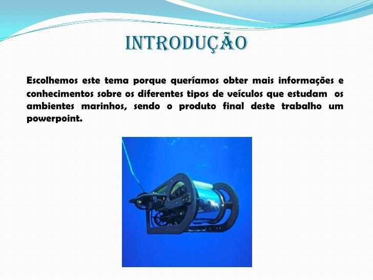 Veículos de investigação marítima Slide 2