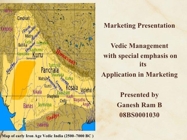 <ul><li>Marketing Presentation </li></ul><ul><li>Vedic Management </li></ul><ul><li>with special emphasis on its </li></ul...