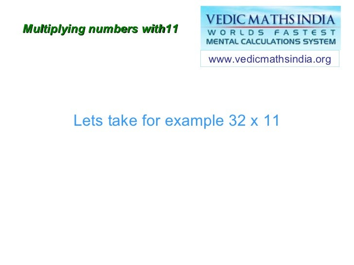 Vedic Maths Multiplying Numbers By 11 19 In Less Than Five Seconds