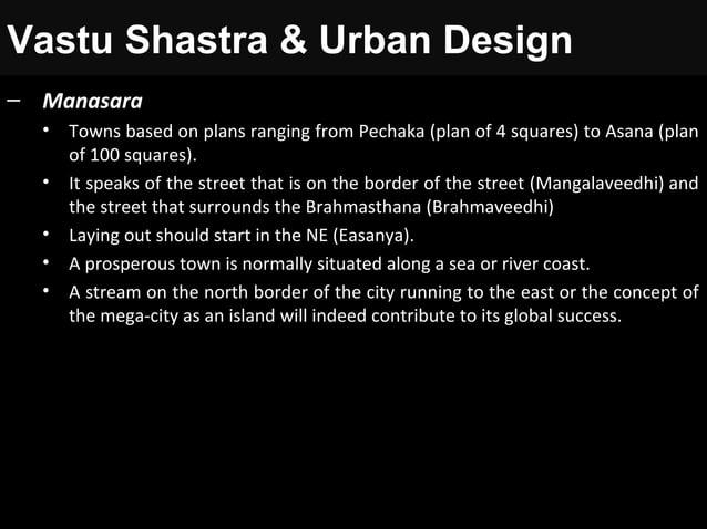 Vastu Shastra & Urban Design – Manasara • Towns based on plans ranging from Pechaka (plan of 4 squares) to Asana (plan of ...