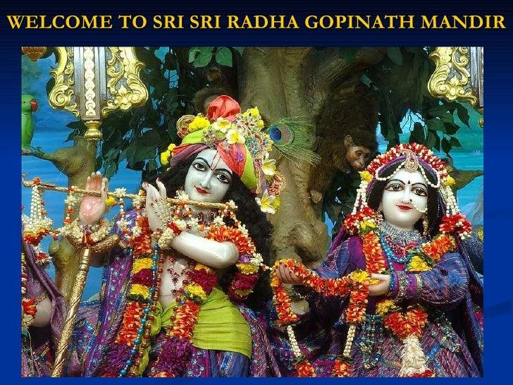 WELCOME TO SRI SRI RADHA GOPINATH MANDIR