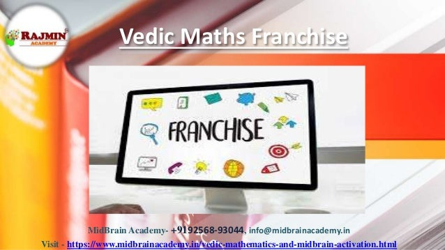 Vedic Maths Franchise MidBrain Academy- +9192568-93044, info@midbrainacademy.in Visit - https://www.midbrainacademy.in/ved...
