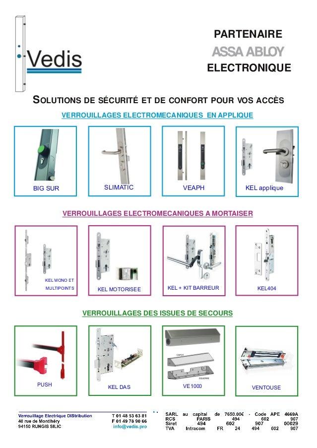 VERROUILLAGES ELECTROMECANIQUES EN APPLIQUEVERROUILLAGES ELECTROMECANIQUES A MORTAISERVERROUILLAGES DES ISSUES DE SECOURSE...