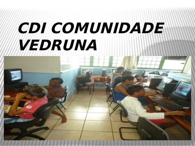 CDI COMUNIDADEVEDRUNA