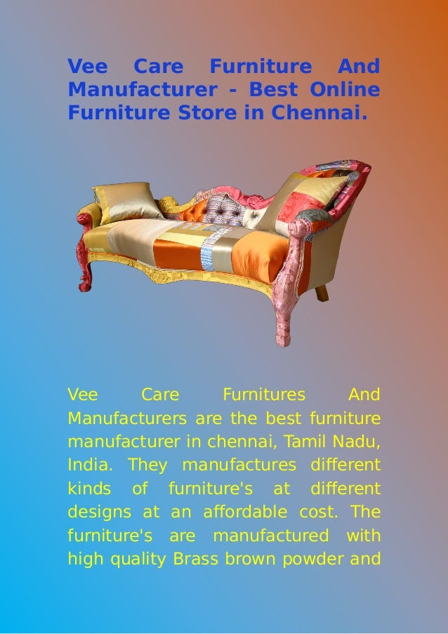 Vee Care Furniture And Manufacturer - Best Online Furniture Store in Chennai. Vee Care Furnitures And Manufacturers are th...