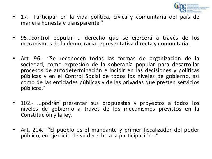"""• 17.- Participar en la vida política, cívica y comunitaria del país de  manera honesta y transparente.""""• 95...control pop..."""